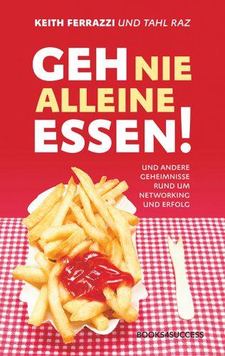 Bücher für Freiberufler: Geh nie alleine essen!